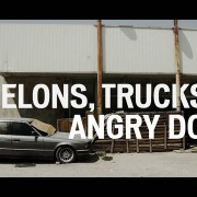 AWOL MOVIE (IV) – MELONS, TRUCKS & ANGRY DOGS